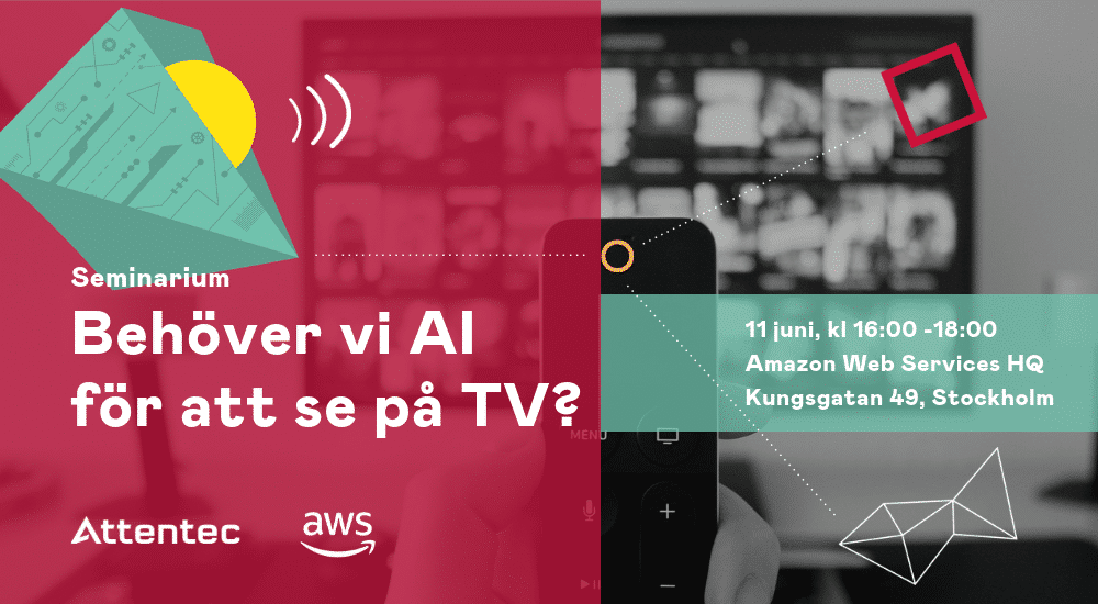 Attentec och Amazon bjuder in till seminarium om AI inom Streaming Media